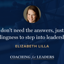 Elizabeth Lilla Featured on Coaching For Leaders